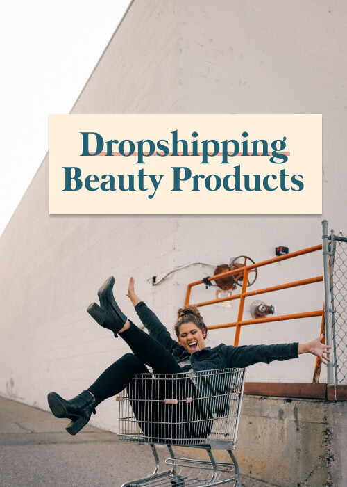 dropship beauty product blog picture